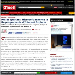 Projet Spartan : Microsoft annonce la fin programmée d'Internet Explorer