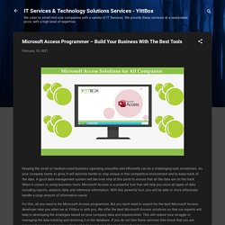 Microsoft Access Programmer – Build Your Business With The Best Tools