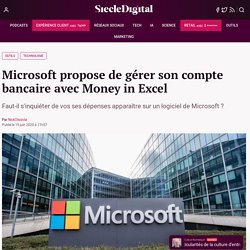 Microsoft propose de gérer son compte bancaire avec Money in Excel