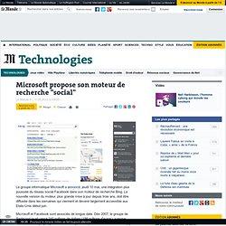 "Microsoft propose son moteur de recherche ""social"""