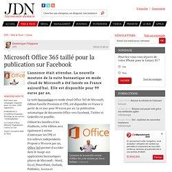 Microsoft Office 365 taillé pour la publication sur Facebook