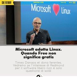 Microsoft sposa Linux. Quando Free non significa gratis Che Futuro!