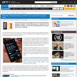 Microsoft: le rachat de Nokia pourrait être conclu avant la fin du mois de mars