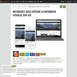 Microsoft Edge intègre la recherche visuelle sur iOS - Ubergizmo France