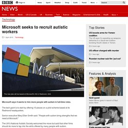 Microsoft seeks to recruit autistic workers - BBC News
