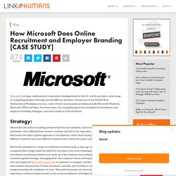 How Microsoft Does Online Recruitment and Employer Branding