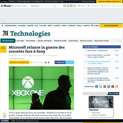 Microsoft relance la guerre des consoles face à Sony