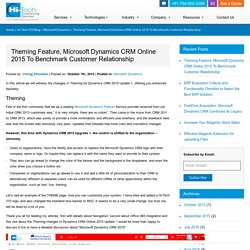 Theming Feature, Microsoft Dynamics CRM Online 2015 To Benchmark Customer Relationship