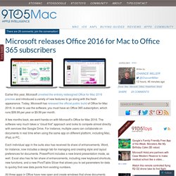 Microsoft releases Office 2016 for Mac to Office 365 subscribers
