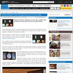 Microsoft Research : écran 3D haptique avec retour de force [vidéo]