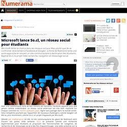 Microsoft lance So.cl, un réseau social pour étudiants