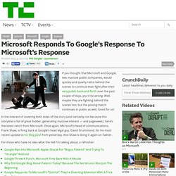 Microsoft Responds To Google's Response To Microsoft's Response
