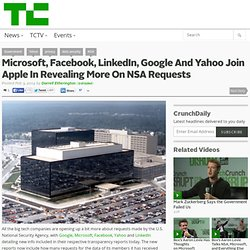 Microsoft, Facebook, LinkedIn, Google And Yahoo Join Apple In Revealing More On NSA Requests