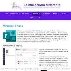 Microsoft Forms a scuola - La mia scuola differente