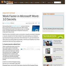 Work Faster in Microsoft Word: 10 Secrets