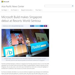 Build makes Singapore debut at Resorts World Sentosa
