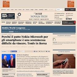 Perché il patto Nokia-Microsoft per gli smartphone è una scommessa difficile da vincere. Tonfo in Borsa