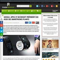 Google, Apple et Microsoft préparent eux aussi des smartphones pliants