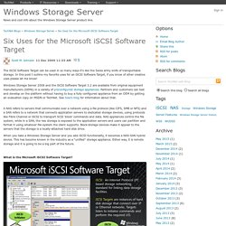 Six Uses for the Microsoft iSCSI Software Target - Windows Storage Server