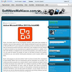 Activar Microsoft Office 2013 Via AutoKMS