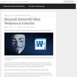 Microsoft Solved MS Office weakness in 6 Months