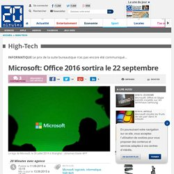 Microsoft: Office 2016 sortira le 22 septembre