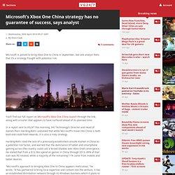Microsoft's Xbox One China strategy has no guarantee of success, says analyst