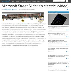 Microsoft Street Slide: it's electric! (video)