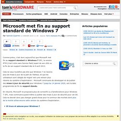 Microsoft met fin au support standard de Windows 7