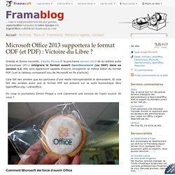 Microsoft Office 2013 supportera le format ODF (et PDF) : Victoire du Libre ?