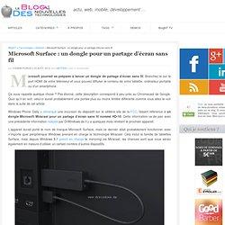Microsoft Surface : un dongle pour un partage d'écran sans fil