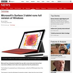 Microsoft's Surface 3 tablet runs full version of Windows - BBC News