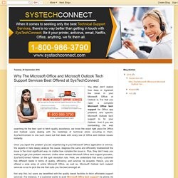 Why the Microsoft Office and Microsoft Outlook Tech Support Services Best Offered at SysTechConnect