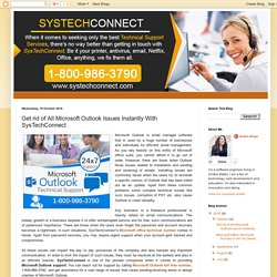 Get rid of All Microsoft Outlook Issues Instantly with SysTechConnect