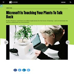 Microsoft Is Teaching Your Plants To Talk Back