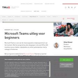 Microsoft Teams uitleg voor beginners