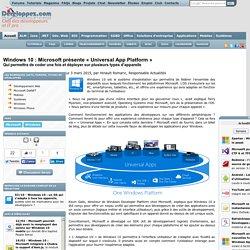 Windows 10 : Microsoft présente « Universal App Platform », qui permettra de coder une fois et déployer sur plusieurs types d'appareils