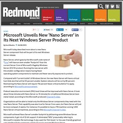 Microsoft Unveils New 'Nano Server' in Its Next Windows Server Product