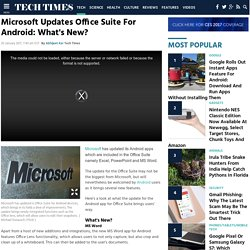 Microsoft Updates Office Suite For Android: What's New? : TECH : Tech Times