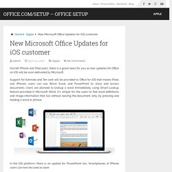 New Microsoft Office Updates for iOS customer