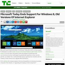 Microsoft Today Ends Support For Windows 8, Old Versions Of Internet Explorer