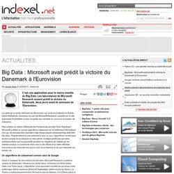 Big Data : Microsoft avait prédit la victoire du Danemark à l'Eurovision