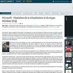 Microsoft : l'évolution de la virtualisation et du noyau Windows (màj)
