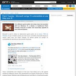 Patch Tuesday : Microsoft corrige 74 vulnérabilités et une 0day pour IE