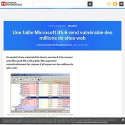 Une faille Microsoft IIS 6 rend vulnérable des millions de sites web