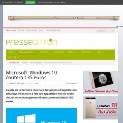 Microsoft: Windows 10 coutera 135 euros