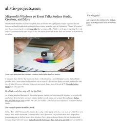 Microsoft's Windows 10 Event Talks Surface Studio, Creators, and More -