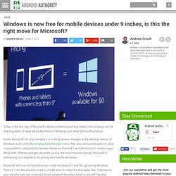Microsoft Windows is now free for mobile devices under 9 inches