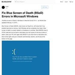 Fix Blue Screen of Death (BSoD) Errors in Microsoft Windows