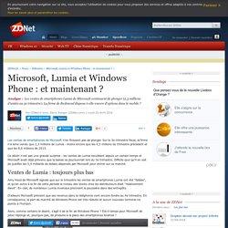 Microsoft, Lumia et Windows Phone : et maintenant ? - ZDNet